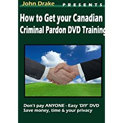 How to Get a Canadian Criminal Record Pardon DVD Training