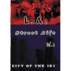 L.A. Street Life - City of the 187 vol 2