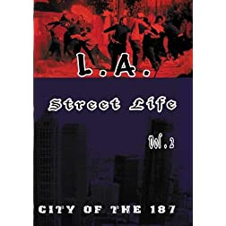 L.A. Street Life - City of the 187 vol 2