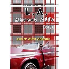 L.A. Street Life - Livin' with Colors vol 3