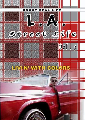 L.A. Street Life - Livin' with Colors vol 3
