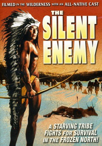 Silent Enemy: An Epic of the American Indian