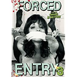 Forced Entry 3
