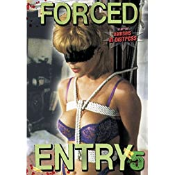 Forced Entry 5