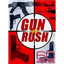 60 Minutes - Gun Rush (April 12, 2009)