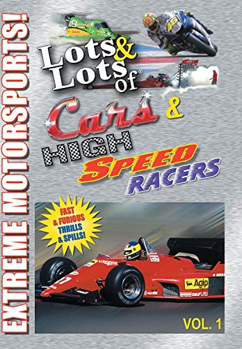 Lots and Lots of High Speed Racers Vol 1 DVD - Extreme Motorsports