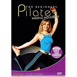 Pilates For Beginners DVD: Mindful Movement Featuring Bonus Beginners Yoga Lessons