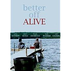 Better Off Alive