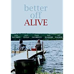 Better Off Alive