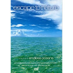 Escape to Nature, Vol. 4: Endless Oceans