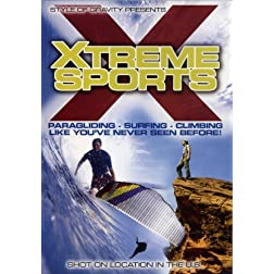 Crossing the Lines: The Best in Xtreme Paragliding, Surfing, and Climbing