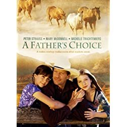 A Fathers Choice