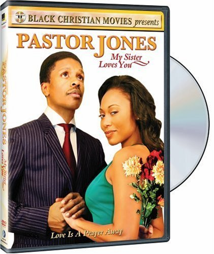 Pastor Jones-My Sister Loves You