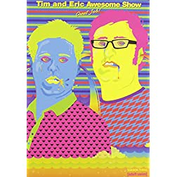 Tim and Eric Awesome Show, Great Job!: Season Three