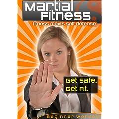 Martial Fitness: fitness meets self defense - GET SAFE. GET FIT. - Beginner Workout