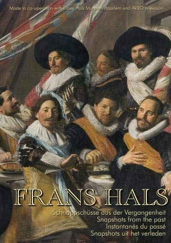 Frans Hals Snapshots of the Past