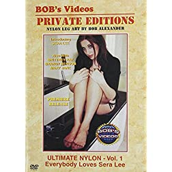 Bob's Vidoes: Ultimate Nylon, Vol. 1 - Everybody Loves Sera Lee