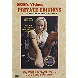 Bob's Videos: Ultimate Nylon, Vol. 2 - Cory Lane's Farewell