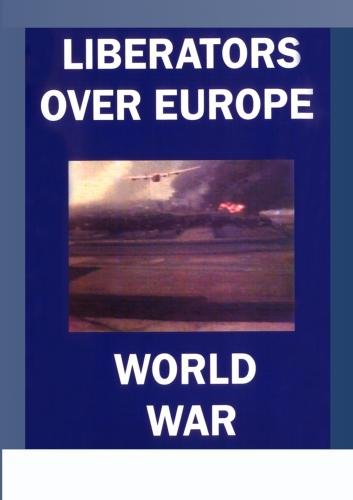 Liberators Over Europe WWII
