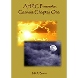 AHRC Presents: Genesis Chapter One