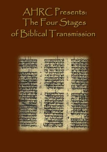 AHRC Presents: The Four Stages of Biblical Transmission