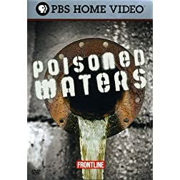 FRONTLINE: Poisoned Water