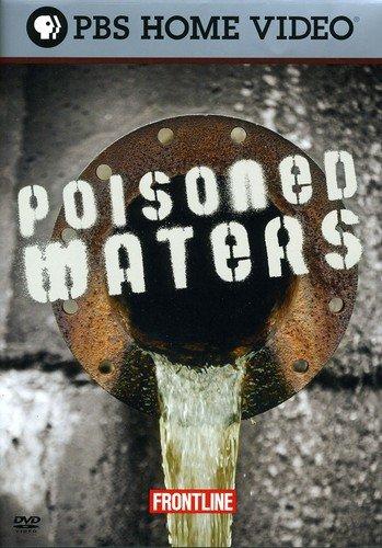 FRONTLINE: Poisoned Water