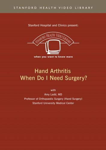 Hand Arthritis - When Do I Need Surgery?