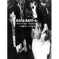 Data-Bank-A: Vintage Videos 1985/1993