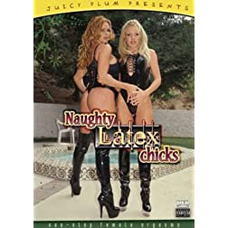 Naughty Latex Chicks