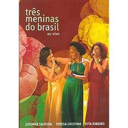 Tres Meninas Do Brasil