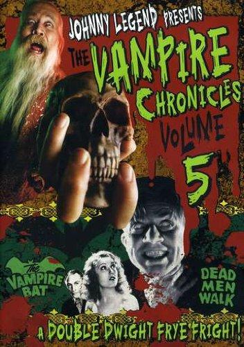 Johnny Legend Presents: Vampire Chronicles, Vol. 5 - Vampire Bat/Dead Men Walk
