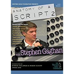 Anatomy of a Script 2 - Stephen Gaghan (two-disc set)