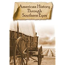 American History Through Southern Eyes - Vol 1