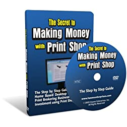 The Secret to Making Money with Print Shop