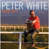 PETER WHITE Good Day album cover