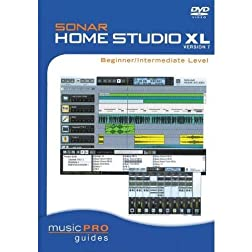 Musicpro Guides: Sonar Home Studio XL, Version 7 - Beginner/Intermediate Level