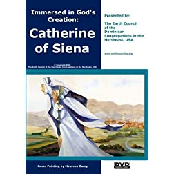 Immersed in God's Creation: Catherine of Siena