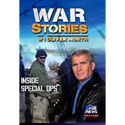WAR STORIES WITH OLIVER NORTH: INSIDE SPECIAL OPS