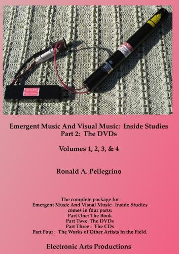 Emergent Music And Visual Music:  Inside Studies, Part Two:  The DVDs