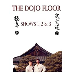 The Dojo Floor Shows 1, 2, & 3