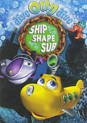 Dive Olly Dive!: Ship Shape Sub/Front Row Fun