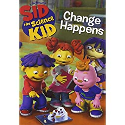 Sid the Science Kid: Change Happens/Front Row Fun