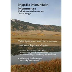 Mystic Mountain Moments: Fall Mountain Memories