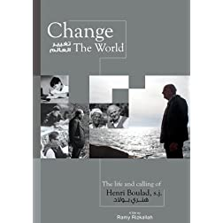 Change the World. The life and Calling of Henri Boulad
