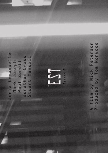 E.S.T. Season 2.