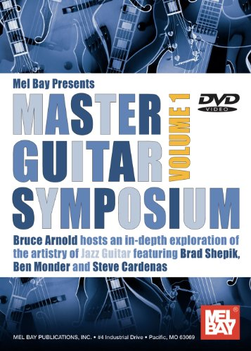 Mel Bay presents Master Guitar Symposium, Volume 1 Learning