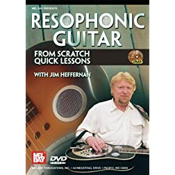 Mel Bay presents Resophonic Guitar From Scratch: Quick Lessons