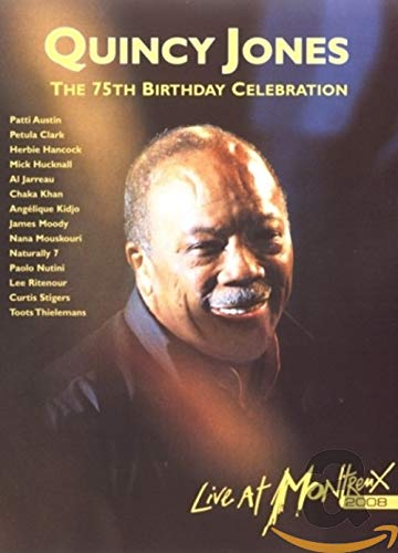 Quincy Jones' 75th Birthday Celebration-Live at Mo