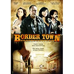 Border Town